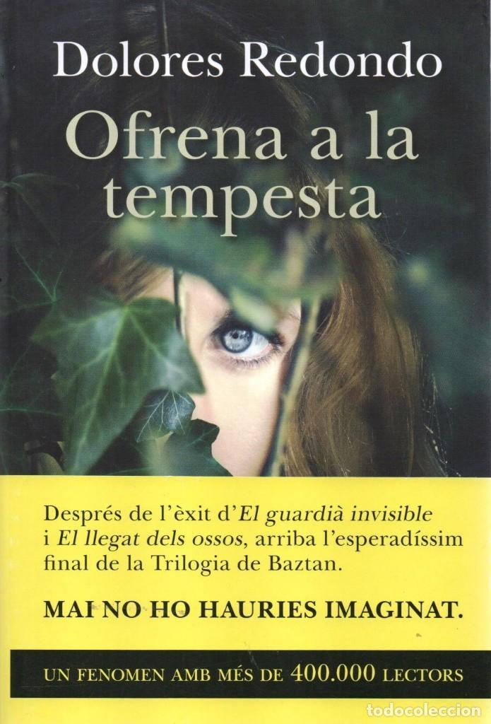 OFRENA A LA TEMPESTA - DOLORES REDONDO - COLUMNA EDICIONS, 2014, 1A EDICIÓ (NUEVO) (Libros Nuevos - Idiomas - Catalán )
