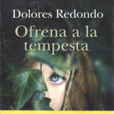 Libros: OFRENA A LA TEMPESTA - DOLORES REDONDO - COLUMNA EDICIONS, 2014, 1A EDICIÓ (NUEVO). Lote 235459415