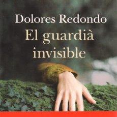 Libros: EL GUARDIÀ INVISIBLE - DOLORES REDONDO - COLUMNA EDICIONS, 2014, 4A EDICIÓ (NUEVO). Lote 235460180