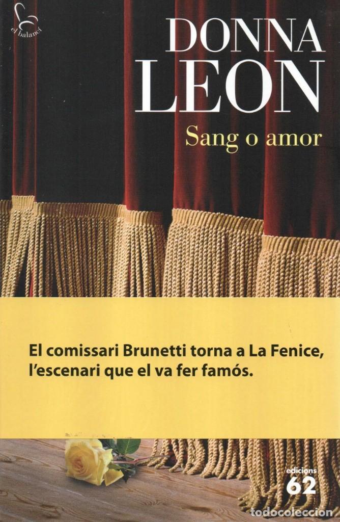 SANG O AMOR - DONNA LEON - EDICIONS 62, 2015, 1A EDICIÓ, BARCELONA (NUEVO) (Libros Nuevos - Idiomas - Catalán )