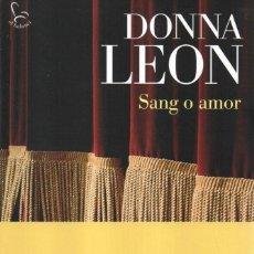 Libros: SANG O AMOR - DONNA LEON - EDICIONS 62, 2015, 1A EDICIÓ, BARCELONA (NUEVO). Lote 235461150