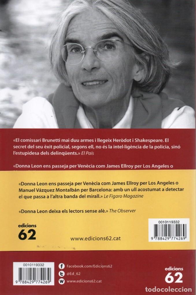 Libros: SANG O AMOR - DONNA LEON - EDICIONS 62, 2015, 1a EDICIÓ, BARCELONA (NUEVO) - Foto 2 - 235461150