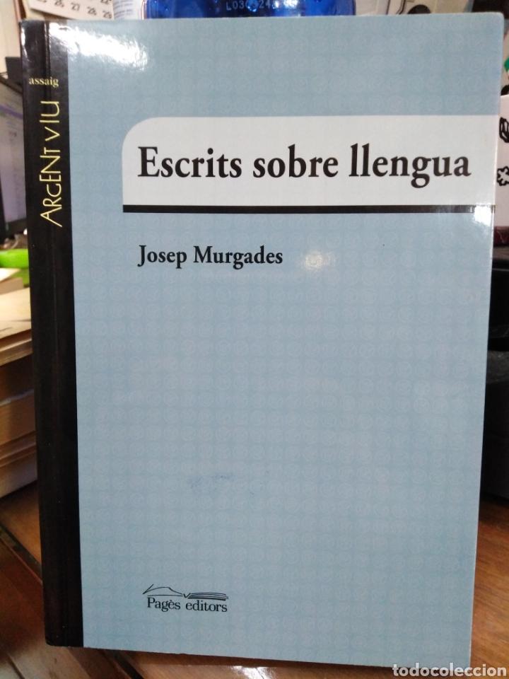 ESCRITS SOBRE LLENGUA-JOSEP MURGADES-EDITA PAGES 2016 (Libros Nuevos - Idiomas - Catalán )