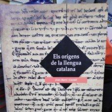 Livros: ELS ORIGENS DE LA LLENGUA CATALANA-JOAN MARTI I CASTELL-EDITA PORTIC-1°EDICIO 2001. Lote 237866420
