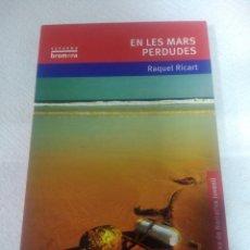 Libros: EL LOS MARES PERDIDOS. Lote 243047410