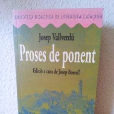 Libros: PROSES DE PONENT. JOSEP VALLVERDÚ. CATALÁN. NUEVO. Lote 243146870
