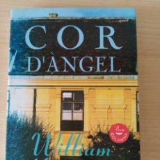 Libros: COR D'ÀNGEL. WILLIAM HJORTSBERG. NUEVO CATALÁN. Lote 243197135