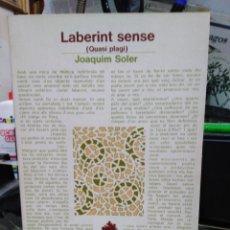 Libros: LABERINT SENSE(QUASI PLAGI)JOAQUÍN SOLER-EDITA LAIA 1978. Lote 245173705
