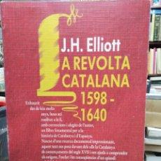 Libros: LA REVOLTA CATALANA 1598/1640-J.H.ELLIOT-EDITA VICENS VIVES 1986. Lote 245350555