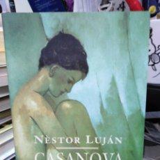 Libros: CASANOVA O LA INCAPACITAT DE PERVERSIÓ-NESTOR LUJÁN-EDITA COLUMNA, 1995 EN CATALAN. Lote 245401270