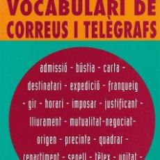 Livros: CORREOS LIBRO VOCABULARI DE CORREUS I TELÈGRAFS CC.OO.. Lote 251536400