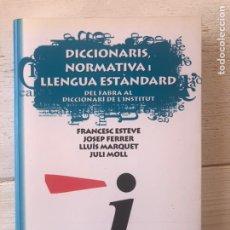 Libros: DICCIONARIS, NORMATIVA, LLENGUA ESTANDARD DEL FABRA AL DICCIONARI DE L´INSTITUT. 2003 ARBRE DE MAR 8. Lote 286269398