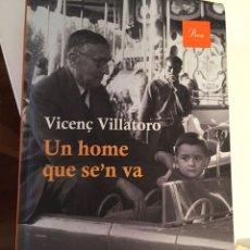 Libros: UN HOME QUE SE'N VA. Lote 294387183