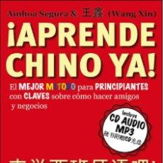Libros: IDIOMAS. CURSOS. MÉTODOS. ¡APRENDE CHINO YA! - AINHOA SEGURA ZARIQUIEGUI/(WANG XIN) + CD. Lote 204056442