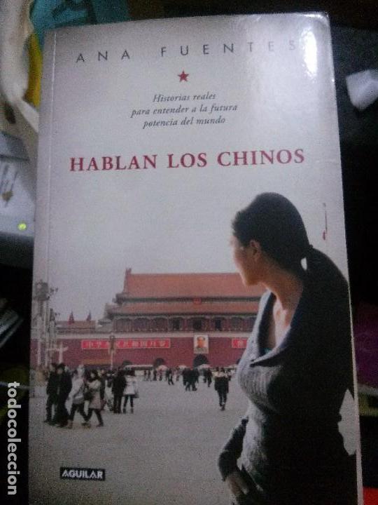 HABLAN LOS CHINOS, ANA FUENTES, EDITORIAL AGUILAR. (Libros Nuevos - Idiomas - Chino)