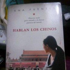 Libros: HABLAN LOS CHINOS, ANA FUENTES, EDITORIAL AGUILAR.. Lote 114192723