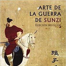 Libros: EL ARTE DE LA GUERRA DE SUNZI : VERSIÓN RESTAURADA A PARTIR DEL MANUSCRITO DE YINQUESHAN. Lote 271980863