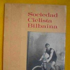 Coleccionismo deportivo: SOCIEDAD CICLISTA BILBAÍNA. 1966. 80 PAGS. Lote 15196919