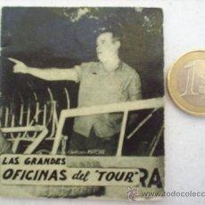 Coleccionismo deportivo: MINILIBRO EDITORIAL DEPORTIVA FHER AÑOS 50 LAS GRANDES OFICINAS DEL TOUR N. 11. Lote 16267671