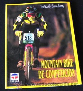 LIBRO - MOUNTAIN BIKE DE COMPETICIÓN - CICLISMO BICICLETA DE MONTAÑA DEPORTE BICIS MUY ILUSTRADO (Coleccionismo Deportivo - Libros de Ciclismo)