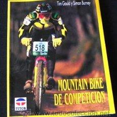 Coleccionismo deportivo: LIBRO - MOUNTAIN BIKE DE COMPETICIÓN - CICLISMO BICICLETA DE MONTAÑA DEPORTE BICIS MUY ILUSTRADO. Lote 25824216