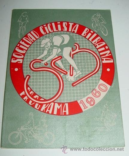 SOCIEDAD CICLISTA BILBAINA - AÑO 1960. - CICLISMO - CONTIENE LOS EVENTOS CELEBRADOS EN BILBAO DURANT (Coleccionismo Deportivo - Libros de Ciclismo)
