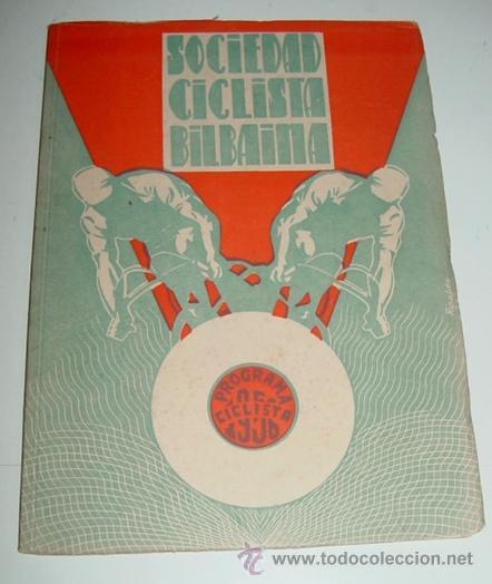 SOCIEDAD CICLISTA BILBAINA - AÑO 1956. - CICLISMO - CONTIENE LOS EVENTOS CELEBRADOS EN BILBAO DURANT (Coleccionismo Deportivo - Libros de Ciclismo)