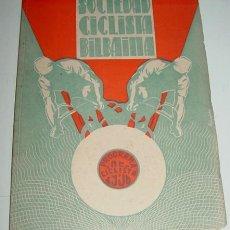 Coleccionismo deportivo: SOCIEDAD CICLISTA BILBAINA - AÑO 1956. - CICLISMO - CONTIENE LOS EVENTOS CELEBRADOS EN BILBAO DURANT. Lote 24953226