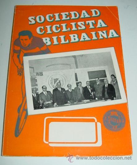 SOCIEDAD CICLISTA BILBAINA - AÑO 1968. - CICLISMO - CONTIENE LOS EVENTOS CELEBRADOS EN BILBAO DURANT (Coleccionismo Deportivo - Libros de Ciclismo)