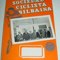 Coleccionismo deportivo: SOCIEDAD CICLISTA BILBAINA - AÑO 1968. - CICLISMO - CONTIENE LOS EVENTOS CELEBRADOS EN BILBAO DURANT. Lote 24953307