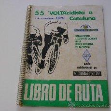 Coleccionismo deportivo: 55 VOLTA CICLISTA A CATALUÑA. 1975. LIBRO DE RUTA. Lote 30864411
