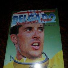 Coleccionismo deportivo: LIBROS AS N' 2.- SIMPLEMENTE PERICO DELGADO. Lote 190110077