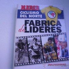 Coleccionismo deportivo - CICLISMO DEL NORTE - FABRICA DE LIDERES - GRAN COLECCIONABLE CICLISTA - AÑO 1994 - 33981094