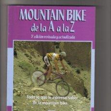 Coleccionismo deportivo: LIBRO DEPORTIVO CICLISMO MOUNTAIN BIKE-AÑO 1995. Lote 34427816