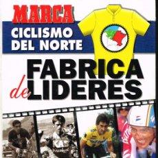 Coleccionismo deportivo: CICLISMO DEL NORTE. FÁBRICA DE LÍDERES. LIBRO FASCÍCULOS ENCUADERNADOS - 1994. Lote 35303560