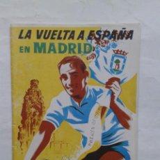 Coleccionismo deportivo: LA VUELTA CICLISTA A ESPAÑA EN MADRID (1955). Lote 35465529