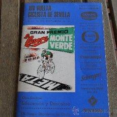 Coleccionismo deportivo: PROGRAMA DE LA VUELTA CICLISTA A SEVILLA AÑO 1972 GRAN PREMIO MONTE VERDE Y LA CASERA. Lote 35797146