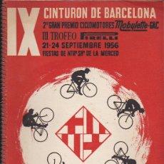 Coleccionismo deportivo: IX CINTURON DE BARCELONA 21-24 SEPTIEMBRE 1956 CON PUBLICIDAD PIRELLI. Lote 35892238