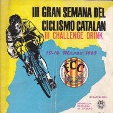 Coleccionismo deportivo: PROGRAMA OFICIAL III GRAN SEMANA DEL CICLISMO CATALAN 10-14 MARZO 1965 CON PUBLICIDAD CERVEZAS DAMM. Lote 35892313