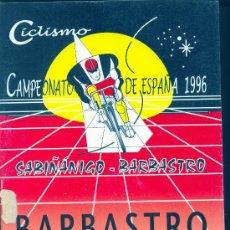 Coleccionismo deportivo: CICLISMO/CAMPEONATO DE ESPAÑA 1996/SABIÑÁNIGO-BARBASTRO. Lote 35900568