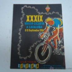 Coleccionismo deportivo: LIBRO LA VUELTA CICLISTA A CATALUÑA 1959 , CICLISMO, PROGRAMA OFICIAL. Lote 39404811