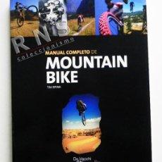 Coleccionismo deportivo: MANUAL COMPLETO DE MOUNTAIN BIKE - GUÍA BICICLETA MONTAÑA DEPORTE BICI MECÁNICA EQUIPO TÉCNICA LIBRO. Lote 39877117