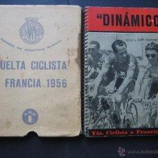 Coleccionismo deportivo: LIBRO EDICIONES DEPORTIVA DINAMICO VUELTA CICLISTA A ESPAÑA Y FRANCIA AÑO 1956. Lote 40072997
