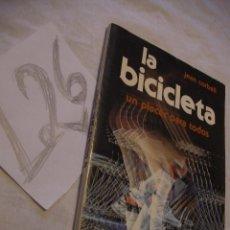 Coleccionismo deportivo: LA BICICLETA - JEAN CORBEIL. Lote 40704181
