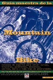 CICLISMO. GUÍA MAESTRA DE LA MOUNTAIN BIKE - ED PAVELKA (Coleccionismo Deportivo - Libros de Ciclismo)