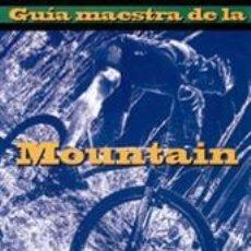 Coleccionismo deportivo: CICLISMO. GUÍA MAESTRA DE LA MOUNTAIN BIKE - ED PAVELKA. Lote 40790274