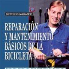 Coleccionismo deportivo: CICLISMO. MOUNTAIN BIKE. REPARACIÓN Y MANTENIMIENTO BÁSICOS DE LA BICICLETA - ED PAVELKA. Lote 40790323