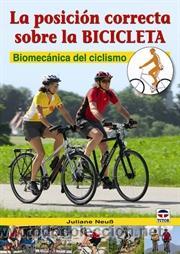 CICLISMO. MOUNTAIN BIKE. LA POSICIÓN CORRECTA SOBRE LA BICICLETA - JULIANE NEUSS (Coleccionismo Deportivo - Libros de Ciclismo)