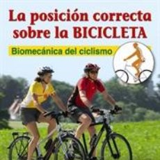 Coleccionismo deportivo: CICLISMO. MOUNTAIN BIKE. LA POSICIÓN CORRECTA SOBRE LA BICICLETA - JULIANE NEUSS. Lote 40866134