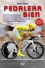 CICLISMO. MOUNTAIN BIKE. PEDALEAR BIEN - ZENO ZANI (Coleccionismo Deportivo - Libros de Ciclismo)